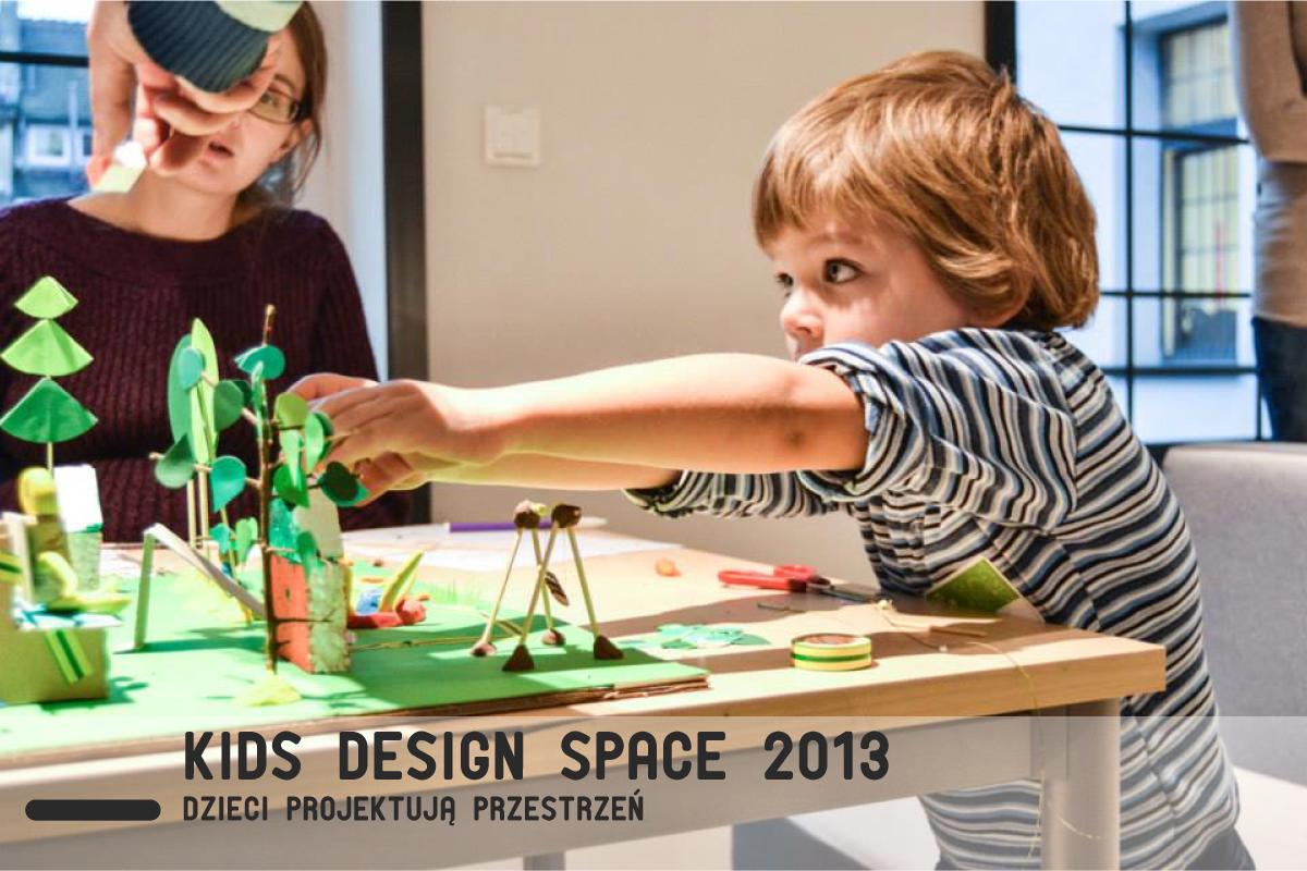 Kids design space 2013
